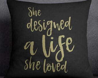 She Designed A Life She Loved - Cotton Canvas Throw Pillow Case