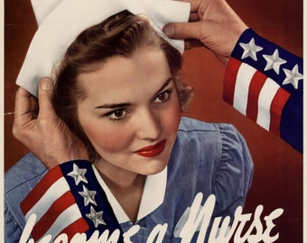 "Become a Nurse 1942  WWII recruitment poster  11 x 14""  premium Luster photo paper"