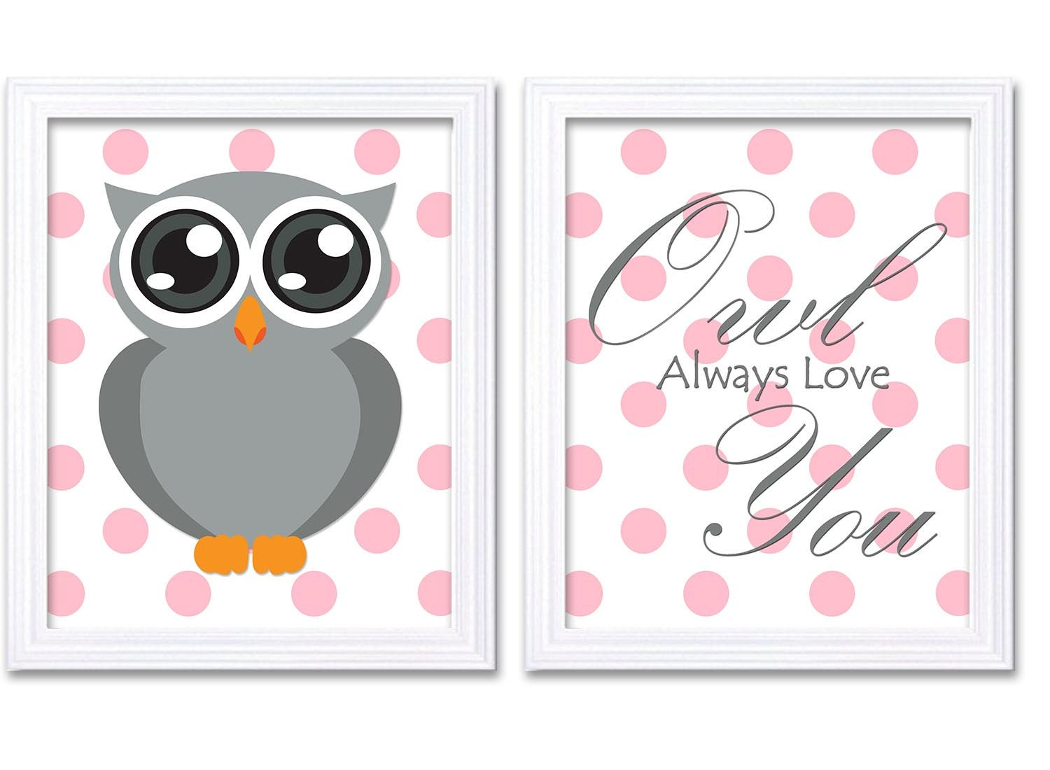 Owl Always Love You Nursery Art Owl Nursery Print Set of 2 Pink Polka Dots Grey Child Girl Kids Room