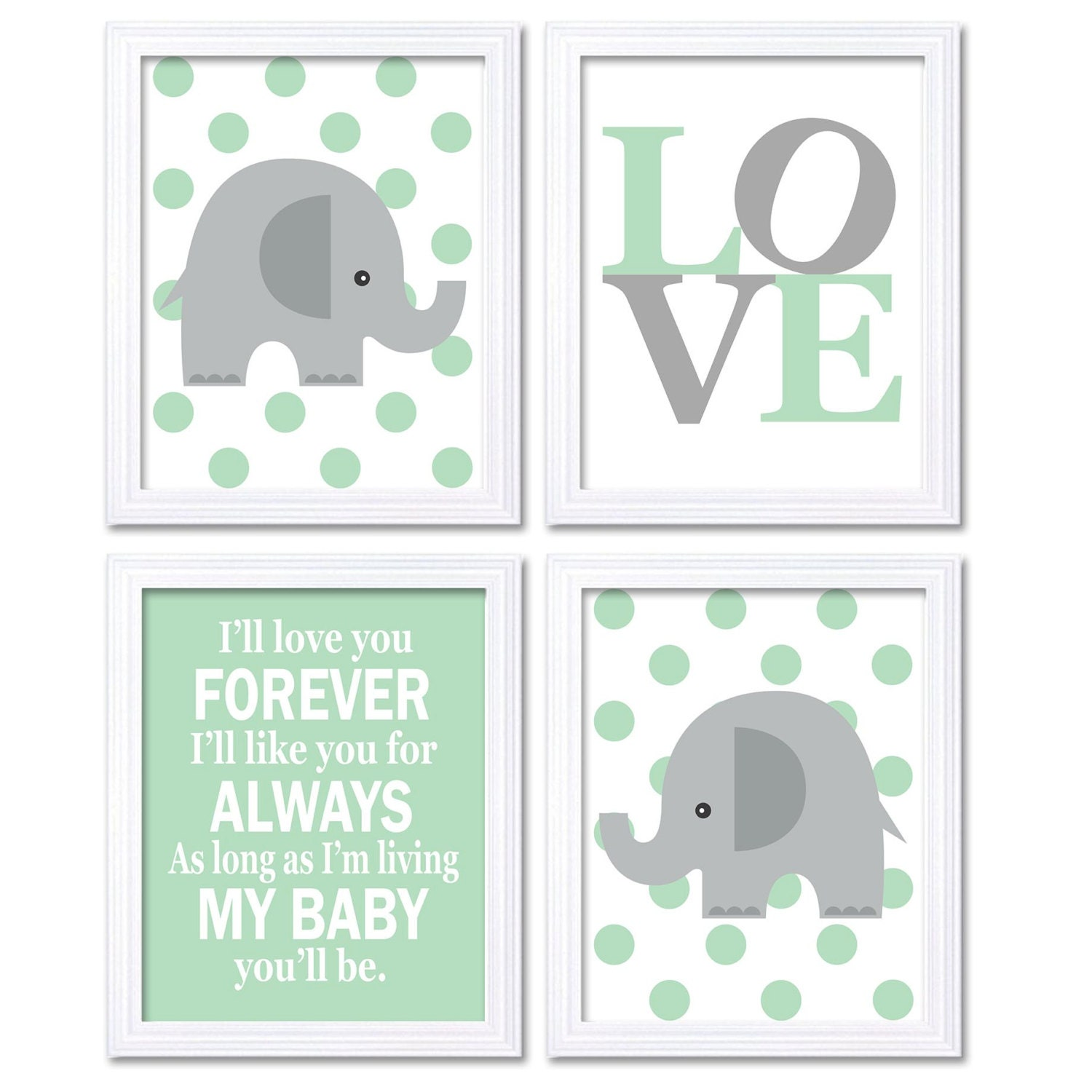 Elephant Nursery Art Mint Green Grey Set of 4 Prints Ill Love Your Forever I Like You For Always As
