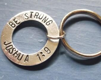 Be Strong -- Joshua 1:9 Key chain