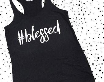 ADULT - #blessed Racerback Tank