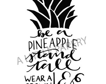 Be A Pineapple Hand-lettered SVG, Pineapple Instant Download, Hand Lettering And Typography SVG