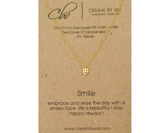 Gold Smiley Face Necklace - Smile Necklace - Inspirational Gift Idea - Inspirational Friendship Necklace - Christmas Gift - Dr Seuss Quote