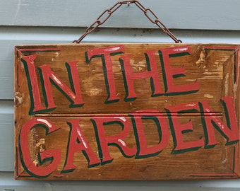 Wooden In The Garden Sign