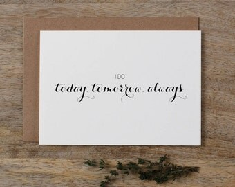 I Do Today Tomorrow Always, It Was Always You, Wedding Card to Bride or Groom, Wedding Day Card, Wedding Cards, Groom Card, Bride Card, K6