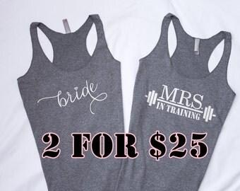 2 Tank Tops - Mrs. In Training Tank Top,  Bride Tank Top, Wedding Tank Top, Bride to be, Bride Shirt, Bridal Shower Gift, Bachelorette Party