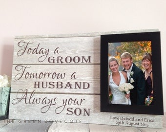 Parents Wedding Gift , Today A Groom Forever Your Son , Parents Of The Groom Gift , Parents Of The Bride Gift ,