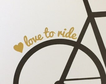 Love to Ride Bicycle Greeting Card - Cycling, Road bike, biking