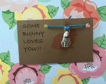 Some Bunny loves you! Bracelet