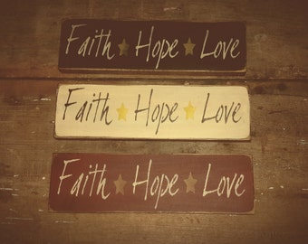 Primitive Faith, Hope, Love shelf sitter sign
