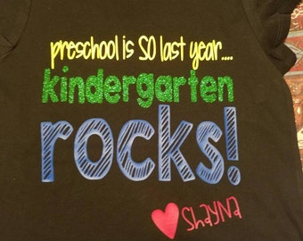 preschool is so LAST YEAR.. KINDERGARTEN here I come. Shirt. Back to school.