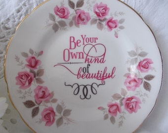 Vintage China Customised Plate - wall art, inspirational quote plate