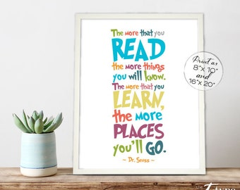 Dr. Seuss Quote Print INSTANT DOWNLOAD 8x10, 16x20 Printable Reading Quotes Childrens Wall Prints, Homeschool Classroom, Kids Reading Gift