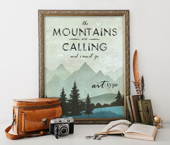 The Mountains are Calling Quote Print Poster INSTANT DOWNLOAD
