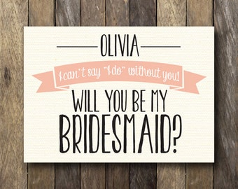 Personalized Bridesmaid Cards - Printable Bridal Party Cards - Will You Be My Bridesmaid - Customized Bridesmaid Cards