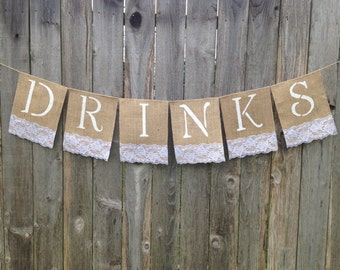Burlap DRINKS Banner/Sign with White or Ivory or Blue/Red/Wine/Green Lace - Rustic Wedding Reception Decoration, Anniversary, Birthday