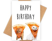 Pizza Cats - funny happy birthday card, meme greeting card, pop culture bday card 6P017A