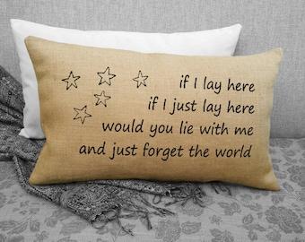 Burlap Song Lyric Pillow - Snow Patrol song lyrics Chasing Cars - Song Lyrics Throw Pillow - If I lay here, if I just lay here