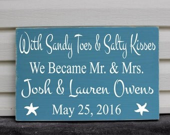 Beach Wedding Signs Sandy Toes And Salty Kisses We Became Mr and Mrs Nautical Wedding Decor Mr. and Mrs. Names Date Anniversary Gifts