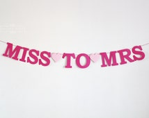 Miss To Mrs Sing - Hen Party Bunting - Bridal Shower party decor - Wedding Shower - Bachelorette Party Banner - Hens night - Kitchen tea