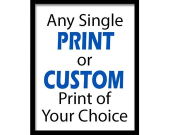 Single Print from a Set or Customized Print