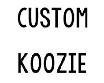 Custom Marshals Koozies