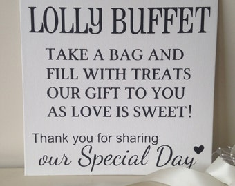 Welcome to the Lolly Buffet...take a bag or take a jar ...wedding sign photo prop