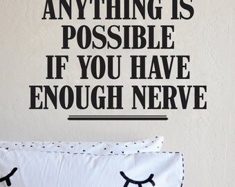 Anything is Possible Wall Decal New Quote Vinyl Sticker Home Decor