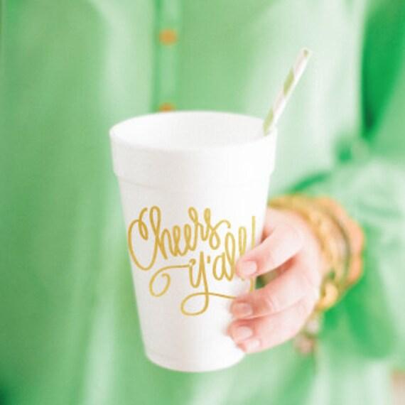 Cheers Y'all - Foam Cups (Qty 24)