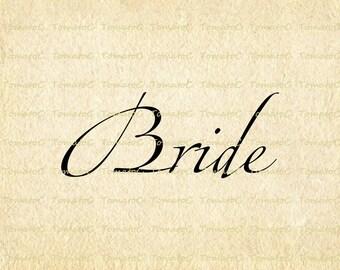 Bride Text Words Calligraphy Script Wedding Marriage Digital Instant Download. T511