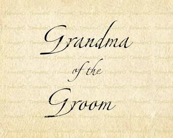 Grandma of the Groom Text Words Calligraphy Script Wedding Marriage Digital Instant Download.T562