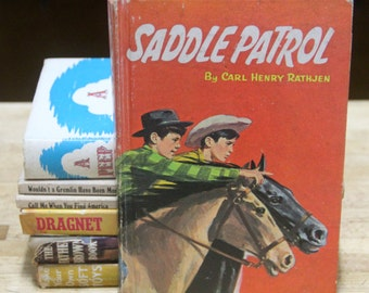 Classic  Vintage Children's Book Saddle Patrol By Carl Henry Rathjen