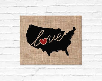 """Unites States, US Love! A Burlap Printed Wall Art Piece Featuring a Silhouette of Columbia, the word """"Love"""" and a Heart / Country, Home, Map"""