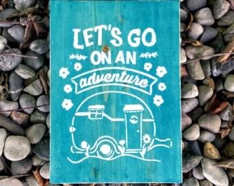 Adventure Sign, Let's Go on an Adventure Sign, Wooden Sign, Handmade Wooden Adventure Sign, Wanderlust Sign, Adventure Decor, Home Decor