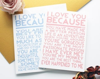 Personalised Valentines Day, Wedding, Anniversary, Gift for Him, Gift for her 'I Love You Because' Card