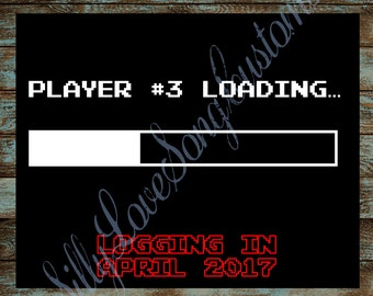 Loading... Printable Pregnancy Announcement Sign! Customized with Due Date! Your Choice of Size! DIGITAL FILE