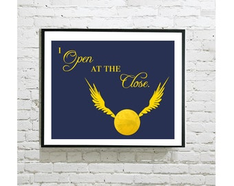 "Harry Potter Digital Art Print - Golden Snitch - I Open At The Close - - Quidditch - Albus Dumbledore - Fan Art - Kid Room Decor - 8""x10"""