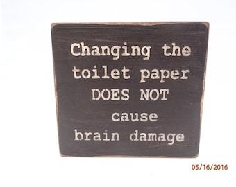 Bathroom Sign Primitive Sign Funny Sign Toilet Paper Inspirational Sign Wood Sign Rustic Sign Country Sign Restroom Sign Home Decor Shelf
