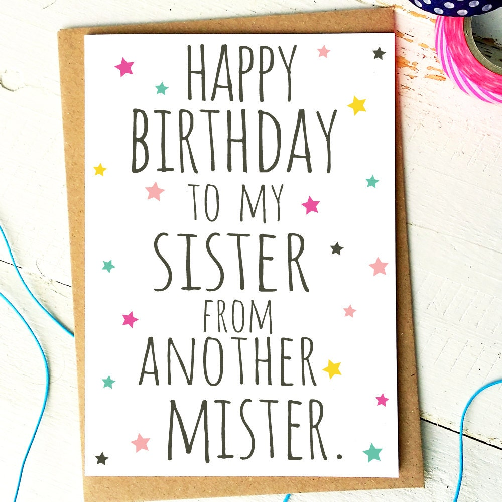 Funny Birthday Cards: Best Friend Card Funny Birthday Card Sister From Another