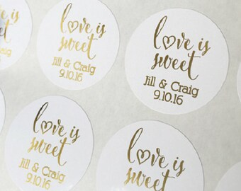 Foiled Wedding Favor Stickers, Love Is Sweet Stickers, Color Foiled Wedding Labels (#209-F)