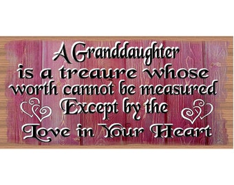 Granddaughter Wood Signs -A Ganddaughter is a Treasure -  GS 2554- Granddaughter Plaque