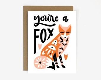 You're a Fox Screen Printed Folding Love Card