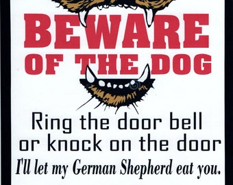 Beware of the Dog, NO SOLICITING SIGN