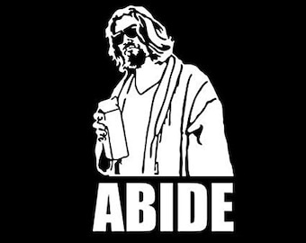 "Big Lebowski Abide White Vinyl Sticker The Dude Decal 8"" Tall Car Truck Auto Jeep Wall Art"
