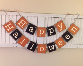 Happy Halloween Banner Sign Garland Bunting Primitive Halloween Orange and Black Distressed