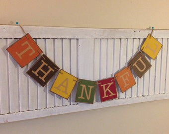 Thankful Banner Bunting Garland Sign Beautiful Autumn Colors Thanksgiving Decoration Rustic Distressed Primitive