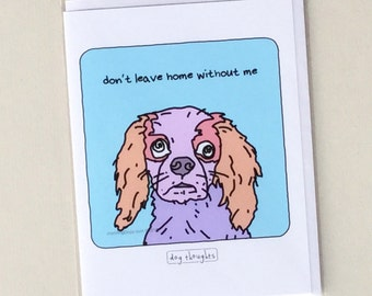 Cavalier Spaniel Dog Notecard - Home Dog - NC-3DG - Great Dog Lover Gift - Collect All