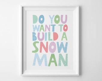 Christmas printable, wall art decor, Do you want to build a Snowman, Christmas print, xmas decoration, nursery decor, wall art prints