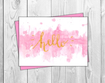 Printable Card- Hand Painted Pink Watercolor Greeting Card- Hello- Just Because